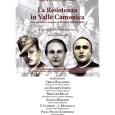 Presentazione del nuovo libro di Paolo Franco Comensoli sulla Resistenza in Valle Camonica, sabato 13 dicembre 2014 a Cividate Camuno, alle ore 16:00, nell'auditorium. INTERVENGONO: CIRILLO BALLARDINI (Sindaco di Cividate […]