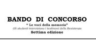 """BANDO DI CONCORSO """" Le voci della memoria"""" Gli studenti intervistano i testimoni della Resistenza Settima edizione SCARICA BANDO DI CONCORSO SCARICA MODULO DI PARTECIPAZIONE"""