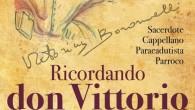 """""""Nel pomeriggio di sabato 13 settembre 1959 don Vittorio Bonomelli si reca al santuario della Madonna di Pradella, la sua Madonnina, e dopo averLe affidato le popolazioni di Sonico e […]"""